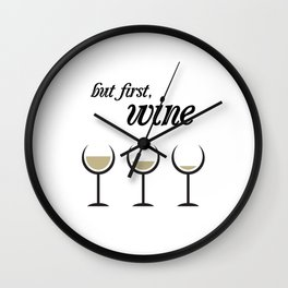 First, White Wine Wall Clock