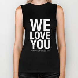 WE LOVE YOU (updated) Biker Tank