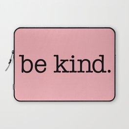 be kind Laptop Sleeve