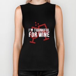 I'm Thankful For Wine T-Shirt - Thanksgiving Holiday Biker Tank