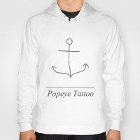 popeye Hoodies featuring Popeye Tattoo by Harvey Depp