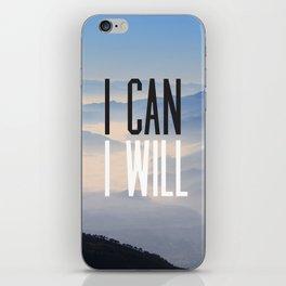 I Can I Will iPhone Skin