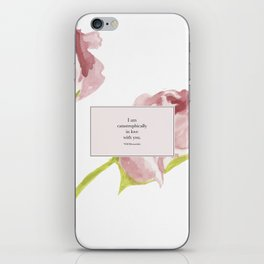 I am catastrophically in love with you. Will Herondale. Clockwork Princess. iPhone Skin