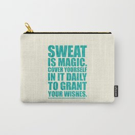Lab No. 4 - Sweat Is Magic Cover Yourself In It Daily Gym Inspirational Quotes Poster Carry-All Pouch