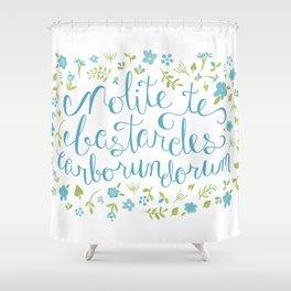 Don't Let the Bastards Grind You Down - Blue Floral Shower Curtain