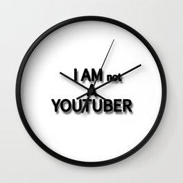 I AM not A YOUTUBER Wall Clock