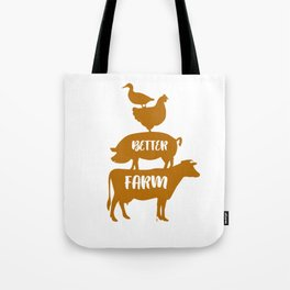 Life Is Better On The Farm Animals Farmer  Tote Bag
