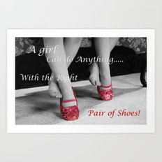 The right Shoes Art Print