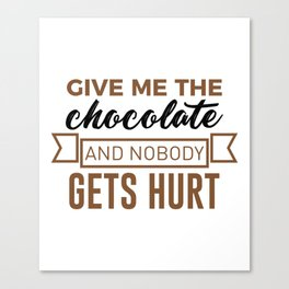 Stay Safe Keep Calm Eat Chocolate Safety Funny Design Canvas Print