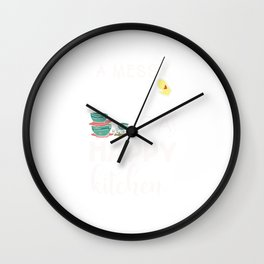 A Messy Kitchen Is A Happy Kitchen Cook Cooking  Wall Clock