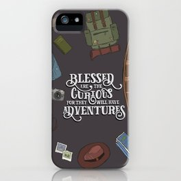 For They Will Have Adventure iPhone Case