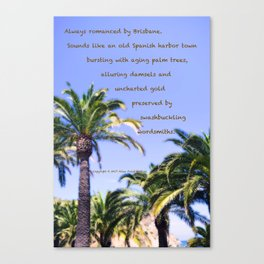 """Catalina Palms #4"" with poem: Brisbane Canvas Print"