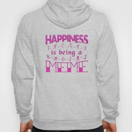 Happiness is Being a MEME Hoody