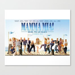 Mamma Mia! Here We Go Again Canvas Print