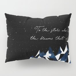 A Court of Mist and Fury Quote Pillow Sham