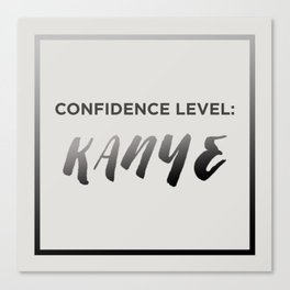 Confidence Level: Kany Canvas Print