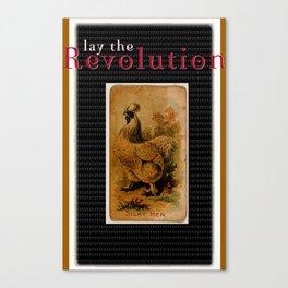lay the Revolution Canvas Print