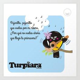 Turpiara y Pajarillo Art Print