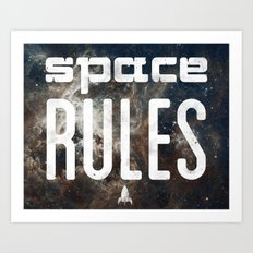 Space Rules Art Print