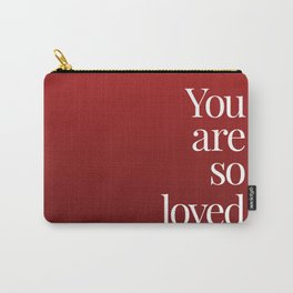 So Loved Carry-All Pouch
