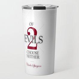 Charles Spurgeon - Of Two Evils Travel Mug