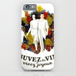 """Poster vintage french """"Buvez du vin et vivez joyeux"""" (drink wine and live happy) iPhone Case"""