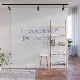 I'll love you forever Wall Mural