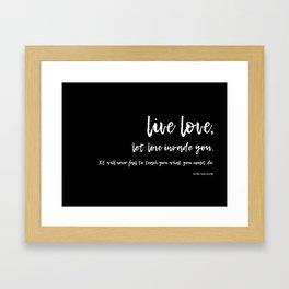 Live Love Framed Art Print