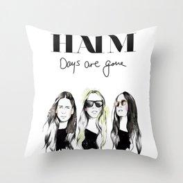 Haim Days are gone Throw Pillow