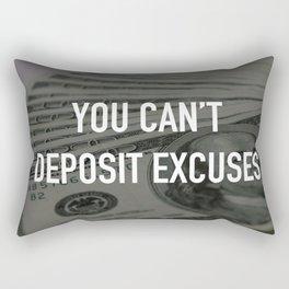 YOU CAN'T DEPOSIT EXCUSES Rectangular Pillow