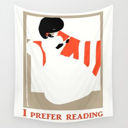 I prefer reading Wall Tapestry