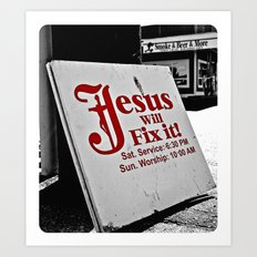 Jesus will fix it Art Print
