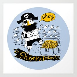 Pirate's Life For Me: Ahoy! Art Print