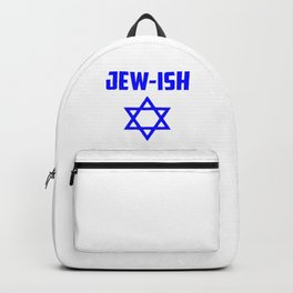 Jew-ish funny quote Backpack
