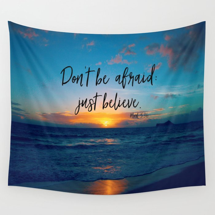 Don't Be Afraid; Just Believe Bible Verse Quote Wall