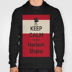 Keep Calm do the Harlem Shake Hoody