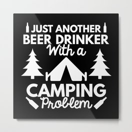 Beer Drinker Camping Metal Print