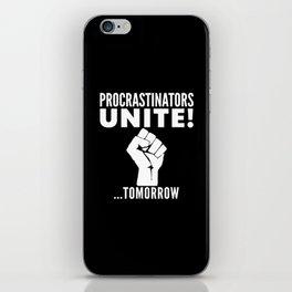 Procrastinators Unite Tomorrow (Black & White) iPhone Skin