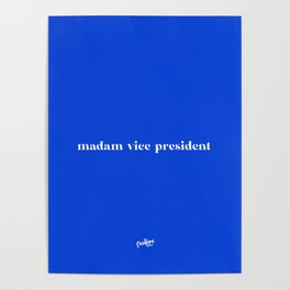 madam vice president Poster