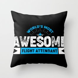Awesome flight attendant Throw Pillow