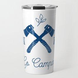 Go Camping Burn Wood Travel Mug