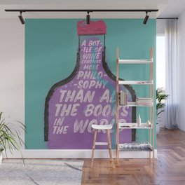Louis Pasteur sentence on wine bottle, philosophy and books, vintage inspirational quote, motivation Wall Mural