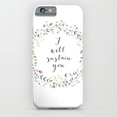 I WILL SUSTAIN YOU iPhone 6s Slim Case