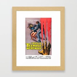I Was A Teenage Werewolf Framed Art Print