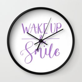 Happy Quotes - Wake up and smile Wall Clock