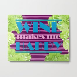 Wine Makes Me Happy 80's Retro Metal Print