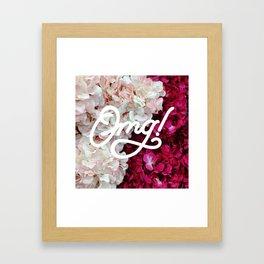 OMG! (Fleurs) Framed Art Print