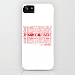 THANKYOURSELF iPhone Case