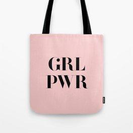 Girl Power - GRL PWR Tote Bag