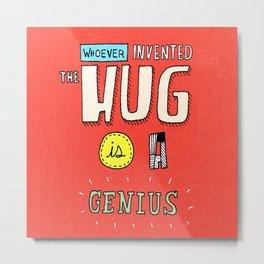 Mr. Hug Metal Print